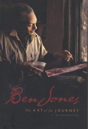 Ben Jones: The Art of the Journey - A Retrospective