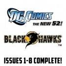blackhawks #1-8 The New 52 DC Comics All 1st Prints 2011 VF/NM New 52