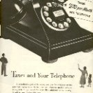 1952 BELL TELEPHONE SYSTEM TAXES AND YOUR TELEPHONE  MAGAZINE AD   (135)