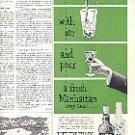 1952 HEUBLEIN's READY TO SERVE COCKTAILS for a FRESH MANHATTAN  MAGAZINE AD  (155)