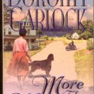 MORE THAN MEMORY by  DOROTHY GARLOCK ROMANCE  2001 PAPERBACK BOOK