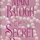 THE SECRET PEARL by  MARY BALOGH 2005 HISTORICAL ROMANCE PAPERBACK BOOK NEAR MINT