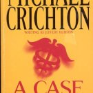 A CASE OF NEED by  MICHAEL CRICHTON  PAPERBACK BOOK VERY GOOD COND