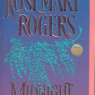 MIDNIGHT LADY by  ROSEMARY ROGERS  1997 HISTORICAL ROMANCE PAPERBACK BOOK NEAR MINT