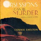 OBSESSIONS CAN BE MURDER  A CHARLIE PARKER MYSTERY by CONNIE SHELTON  2007 PAPERBACK BOOK NEAR MINT