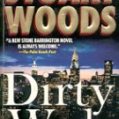 DIRTY WORK  A STONE BARRINGTON NOVEL by STUART WOODS 2003  PAPERBACK BOOK GOOD TO VGOOD CONDITION