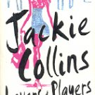 LOVERS & PLAYERS  by JACKIE COLLINS 2006 PAPERBACK BOOK VERY GOOD CONDITION
