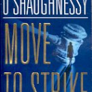 MOVE TO STRIKE by PERRI O'SHAUGHNESSY  2001 PAPERBACK BOOK VERY GOOD CONDITION