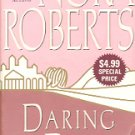 DARING TO DREAM by NORA ROBERTS - FIRST IN THE DREAM TRILOGY 2006 PAPERBACK BOOK VERY GOOD COND