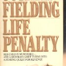 LIFE PENALTY by JOY FIELDING 1985 PAPERBACK BOOK VERY GOOD CONDITION