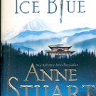 ICE BLUE by ANNE STUART 2007 PAPERBACK BOOK VERY GOOD CONDITION