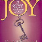 THE DOOR TO JOY  11 KEYS TO UNLOCK IT & KEEP IT OPEN by KEN L. WILLIAMS & G. WHALIN SOFTCOVER BOOK