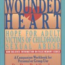 THE WOUNDED HEART  HOPE FOR ADULT VICTIMS OF CHILDHOOD SEXUAL ABUSE 1995 SOFTCOVER BOOK