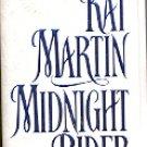 MIDNIGHT RIDER by KAT MARTIN 1996 PAPERBACK BOOK NEAR MINT