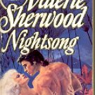 NIGHTSONG by VALERIE SHERWOOD 1986  PAPERBACK BOOK