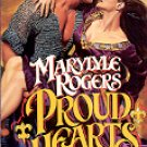 PROUD HEARTS by MARYLYLE ROGERS 1990  PAPERBACK BOOK VERY GOOD COND