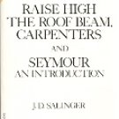 RAISE HIGH THE ROOF BEAM, CARPENTERS & SEYMOUR AN INTRODUCTION by J.D. SALINGER 1991 PAPERBACK BOOK