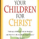 RAISING YOUR CHILDREN FOR CHRIST by ANDREW MURRAY 1984 PAPERBACK BOOK NEAR MINT
