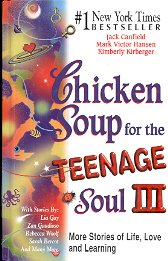 CHICKEN SOUP FOR THE TEENAGE SOUL 3  MORE STORIES OF LIFE, LOVE & LEARNING 2000 HARDBACK BOOK MINT