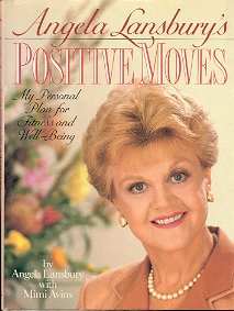 ANGELA LANSBURY'S POSITIVE MOVES by ANGELA LANSBURY with MIMI AVINS HARDBACK BOOK NEAR MINT