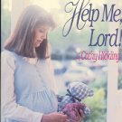 I'M HAVING A BABY  HELP ME, LORD  by CATHY HICKLING 1990 SOFTCOVER BOOK NEAR MINT