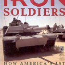 IRON SOLDIERS 1ST ARMORED DIV. CRUSHED IRAQ'S ELITE REPUBLICAN GUARD TOM CARHART PAPERBACK BOOK