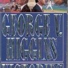 VICTORIES by GEORGE V. HIGGINS 1991 PAPERBACK BOOK