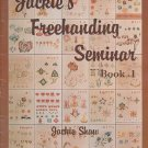 JACKIE'S FREEHANDING PAINTING SEMINAR BOOK 1 BY JACKIE SHAW CRAFT BOOK NEAR MINT