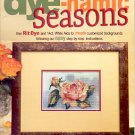 DYE-NAMIC SEASONS CROSS STITCH with RIT DYE BOOKLET by AMY HAUTMAN CRAFT BOOK NEW
