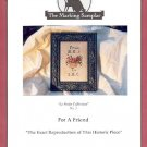 THE MARKING SAMPLAR FOR A FRIEND - Le PETITE COLLECTION CROSS STITCH PATTERN CRAFT BOOK NEW