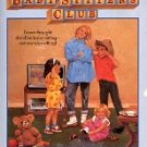 DAWN AND THE IMPOSSIBLE THREE by ANN MARTIN THE BABY-SITTERS CLUB # 5 PAPERBACK BOOK 1987 VERY GOOD