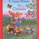 CLASSIC POEMS FOR CHILDREN  ILLUSTRATED by DEBBIE DIENEMAN  1992 CHILDREN'S HARDBACK BOOK NEAR MINT