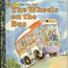 THE WHEELS ON THE BUS A FIRST LITTLE GOLDEN BOOK  1992 CHILDREN'S HARDBACK VERY GOOD COND