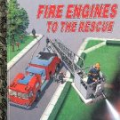 FIRE ENGINES TO THE RESCUE A LITTLE GOLDEN BOOK 1991 CHILDREN'S HARDBACK BOOK VERY GOOD CONDITION