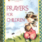 PRAYERS FOR CHILDREN  A LITTLE GOLDEN BOOK CLASSIC  2002 CHILDREN'S HARDBACK BOOK MINT