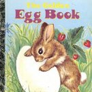 THE GOLDEN EGG BOOK A LITTLE GOLDEN BOOK 1992 CHILDREN'S HARDBACK BOOK GOOD CONDITION