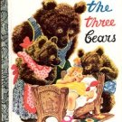 THE THREE BEARS   A LITTLE GOLDEN BOOK 1994 CHILDREN'S HARDBACK BOOK GOOD CONDITION