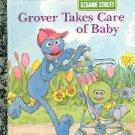 SESAME STREET GROVER TAKES CARE OF BABY A LITTLE GOLDEN BOOK 1993 CHILDREN'S HARDBACK BOOK NEAR MINT