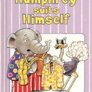 HUMPHREY SUITS HIMSELF by PAUL AND ALICE SHARP CHILDREN'S HARDBACK BOOK VERY GOOD CONDITION 1997