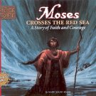 MOSES CROSSES THE RED SEA  A STORY OF FAITH & COURAGE 1998 CHILDREN'S HARDBACK BOOK NEAR MINT