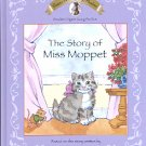 THE STORY OF MISS MOPPET  2003 READER'S DIGEST YOUNG FAMILIES CHILDREN'S HARDBACK BOOK MINT