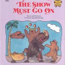 GOLDEN BOOKS THE SHOW MUST GO ON by EMILY ARNOLD 1987 CHILDREN'S HARDBACK BOOK NEAR MINT