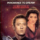 STAR TREK THE NEXT GENERATION #19 PERCHANCE TO DREAM BY HOWARD WEINSTEIN PAPERBACK BOOK MINT