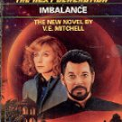 STAR TREK THE NEXT GENERATION # 22 IMBALANCE BY V. E. MITCHELL 1992 PAPERBACK BOOK NEAR MINT