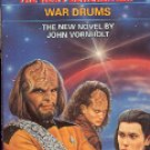 STAR TREK THE NEXT GENERATION # 23 WAR DRUMS BY JOHN VORNHOLT 1992 PAPERBACK BOOK NEAR MINT