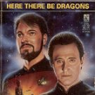 STAR TREK THE NEXT GENERATION # 28 HERE THERE BE DRAGONS BY JOHN PEEL PAPERBACK BOOK VERY GOOD COND
