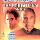 STAR TREK - THE NEXT GENERATION BOOK  # 57 THE FORGOTTEN WAR 1999 PAPERBACK BOOK MINT