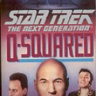 STAR TREK - THE NEXT GENERATION  Q - SQUARED BY PETER DAVID 1995 PAPERBACK BOOK MINT