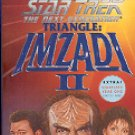 STAR TREK - THE NEXT GENERATION  TRIANGLE  IMZADI  II BY PETER DAVID 1999 PAPERBACK BOOK NEAR MINT
