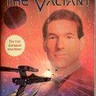 STAR TREK - THE NEXT GENERATION THE VALIANT BY MICHAEL JAN FRIEDMAN 2001 PAPERBACK BOOK NEAR MINT